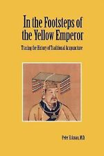 In the Footsteps of the Yellow Emperor: Tracing the History of Traditional Acup