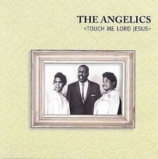 FREE US SH (int'l sh=$0-$3) NEW CD Angelics: Touch Me Lord Jesus