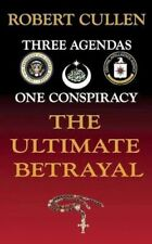 The Ultimate Betrayal by Cullen, Robert