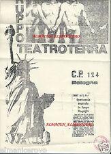 VOLANTINO SPETTACOLO UNDERGROUND TEATRO TERRA DI GILBERTO CENTI BOLOGNA 1975