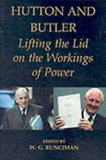 Hutton and Butler: Lifting the Lid on the Workings of Power (British Academy Occ