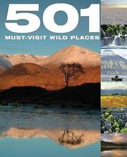 501 Must-Visit Wild Places, Very Good Condition Book, Arthur Findlay, Fid Backho