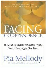 Facing Codependence by Pia Mellody (Paperback): What It Is, Where It Comes from,