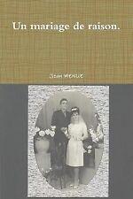 Un Mariage de Raison by Jean Menue (2014, Paperback)