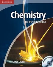 IB Diploma: Chemistry for the IB Diploma Coursebook with CD-ROM by Steve Owen...