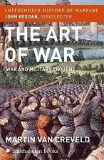 The Art of War (Smithsonian History of Warfare): War and Military Thought (Smith