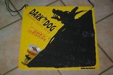 Collector / Plaque carton publicitaire DARK DOG / TBE