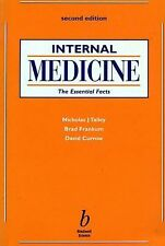 Internal Medicine : The Essential Facts by Nicholas J. Talley, Brad Frankum...