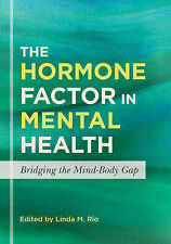 The Hormone Factor in Mental Health: Bridging the Mind-Body Gap, , New Condition