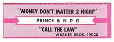 Juke Box Strip PRINCE AND THE N.P.G. - Money Don't Matter 2 Night / Call the Law