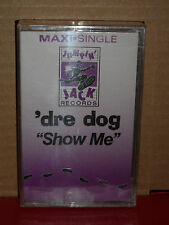 Dre Dog - Show Me Cassette Maxi Single BRAND NEW Rare RAP