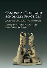 Canonical Texts and Scholarly Practices, Grafton, Anthony