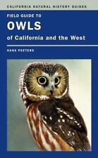 Field Guide to Owls of California and the West 93 by Hans J. Peeters (2007,...