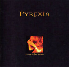 PYREXIA System of the Animal CD Suffocation Dying Fetus Broken Hope