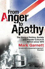 GARNETT,MARK-FROM ANGER TO APATHY  BOOK NEW