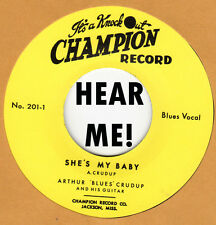 BLUES: ARTHUR CRUDUP - Shes My Baby b/w The Moon Is Rising - CHAMPION