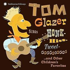Sings Honk-Hiss-Tweet-GGGGGGG... And Other Children's Favorites by Tom Glazer...