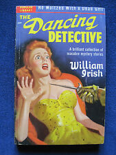 THE DANCING DETECTIVE by WILLIAM IRISH / CORNELL WOOLRICH Collection of Stories