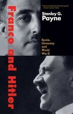 Franco and Hitler: Spain, Germany, and World War II-ExLibrary