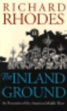 Inland Ground Evocation of American Middle West Richard Lee Rhodes 1991 TPB