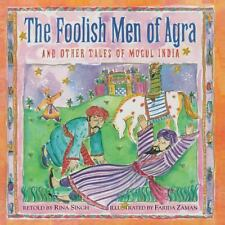The Foolish Men of Agra (2014, Paperback)