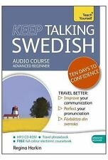 Keep Talking Swedish Audio Course - Ten Days to Confidence: Advanced beginner's