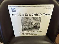 Choir of New College Oxford For Unto Us a Child is Born LP CHRISTMAS EX MHS 1989