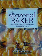NEW The Seasonal Baker: Easy Recipes from My Home Kitchen to Make Year-Round NEW