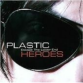 Plastic Heroes - Escape The Lower End (2008)