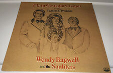 WENDY BAGWELL AND THE SUNLITERS....PLAIN GEORGIA GOSPEL LP (cover rated 9)