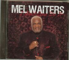 Mel Waiters - I Ain't Gone Do It - CD - New