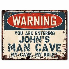 PP2642 WARNING ENTERING JOHN'S MAN CAVE Chic Sign Home Store Decor Funny Gift