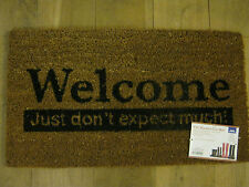 New JVL PVC Backed Novelty Coir Door Mat Doormat Welcome Just Don't Expect Much!