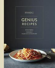 Food52 Genius Recipes: 100 Recipes That Will Change the Way You Cook by Miglore