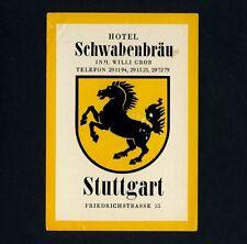STUTTGART Hotel Schwabenbräu / Bier Beer * Old Luggage Label Kofferaufkleber