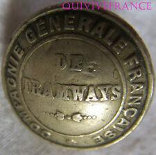 B593 - BOUTON COMPAGNIE GENERALE FRANÇAISE DE TRAMWAYS