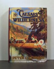Caesars of the Wilderness  Hudson's Bay Company, Vol II