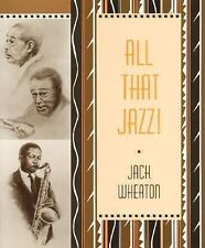 All That Jazz!, Wheaton, Jack, Acceptable Book