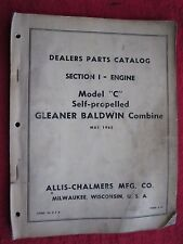 "ALLIS CHALMERS GLEANER BALDWIN MOD. ""C"" COMBINE ENGINE & COMPONENTS PARTS MANUAL"