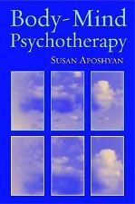 Body-Mind Psychotherapy: Principles, Techniques, and Practical Applications, Apo