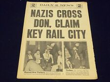 1942 JULY 8 NEW YORK DAILY NEWS - NAZIS CROSS DON, CLAIM KEY RAIL CITY - NP 1917