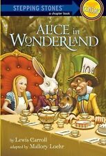 A Stepping Stone Book Ser.: Alice in Wonderland by Lewis Carroll (2009,...