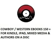 Cowboy / Western Ebooks 150 + for Kindle, iPad, Mixed Media & Authors on a disc