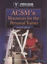 ACSM's Resources for the Personal Trainer, American College of Sports Medicine,
