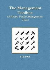 The Management Toolbox by Teik P. Oh (2016, Paperback)