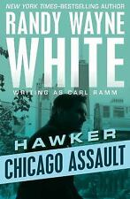 Hawker: Chicago Assault by Randy Wayne White (2016, Paperback)