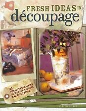 Fresh Ideas in Decoupage by Colette George (2005, Paperback)