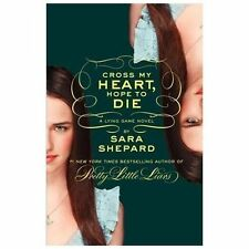 NEW Cross My Heart Hope to Die Lying Game Book 5 by Sara Shepard 2013 Hardcover