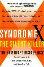 Syndrome X : The Silent Killer - The New Heart Disease Risk by Gerald Reaven,...