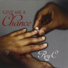 Roy C - Give Me A Chance New Factory Sealed CD